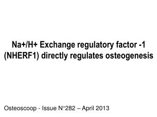 Na+/H+ Exchange regulatory factor -1 (NHERF1) directly regulates osteogenesis