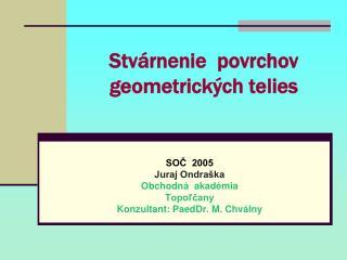 Stvárnenie  povrchov geometrických telies