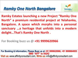 Ramky One North @ 09999620966,Ramky One North Yelahanka