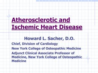 Atherosclerotic and Ischemic Heart Disease