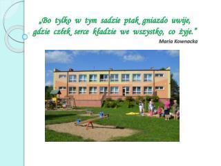 Przedszkole zapewnia pobyt dziecka w godz. od 6.30 do 18.00.