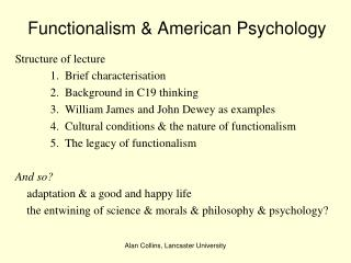Functionalism & American Psychology