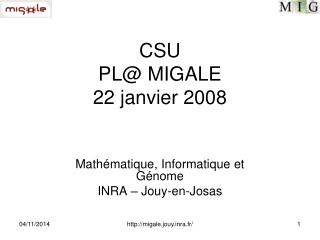 CSU PL@ MIGALE 22 janvier 2008
