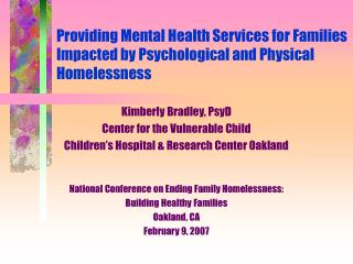 Providing Mental Health Services for Families Impacted by Psychological and Physical Homelessness