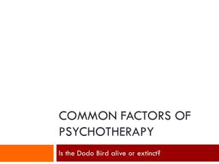 Common Factors of Psychotherapy
