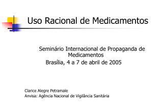 Uso Racional de Medicamentos         Semin rio Internacional de Propaganda de                   Medicamentos