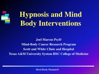 Hypnosis and Mind Body Interventions