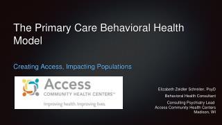 The Primary Care Behavioral Health Model
