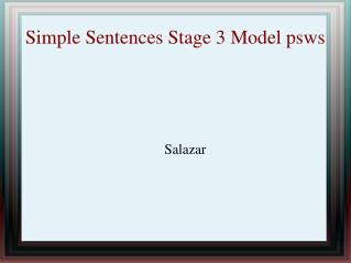 Simple Sentences Stage 3 Model psws