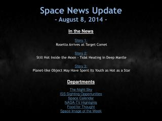 Space News Update - August 8, 2014 -