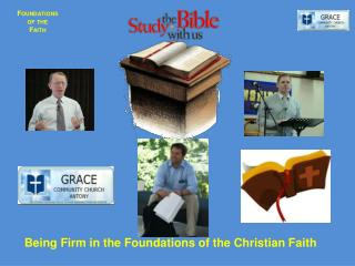 Being Firm in the Foundations of the Christian Faith