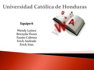 Universidad Cat�lica de Honduras