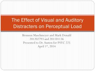 The Effect of Visual and Auditory Distracters on Perceptual Load