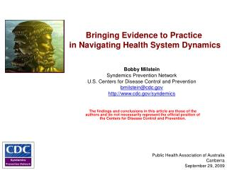 Bringing Evidence to Practice  in Navigating Health System Dynamics