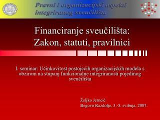Željko Jerneić Begovo Razdolje, 3.-5. svibnja, 2007.