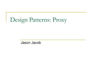 Design Patterns: Proxy