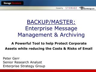 BACKUP/MASTER: Enterprise Message Management & Archiving