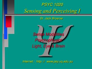 PSYC 1020 Sensing and Perceiving I