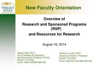 Overview of  Research and Sponsored Programs (RSP)  and Resources for Research August 18, 2014