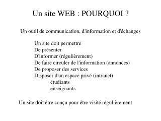 Un site WEB : POURQUOI ?