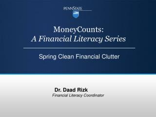 MoneyCounts:  A Financial Literacy Series