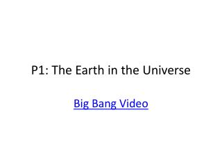P1: The Earth in the Universe