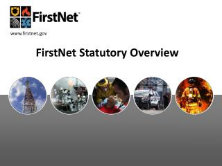 FirstNet  Statutory Overview