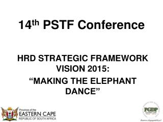 14 th  PSTF Conference