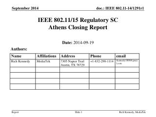 IEEE  802.11/15  Regulatory SC Athens Closing  Report