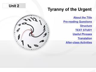 Tyranny of the Urgent