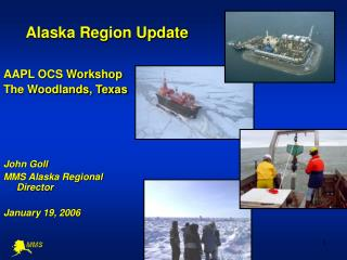Alaska Region Update