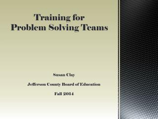 Training for  Problem  Solving  Teams