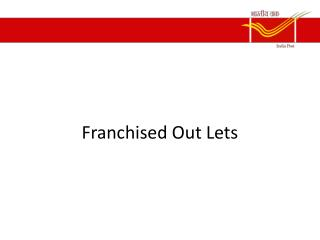 Franchised Out Lets