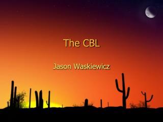 The CBL