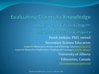 Evaluating Claims to Knowledge Inquiry for Citizenship — beyond laboratory inquiry