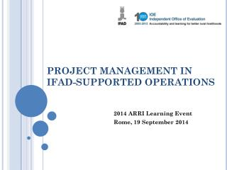 PROJECT MANAGEMENT IN IFAD-SUPPORTED OPERATIONS