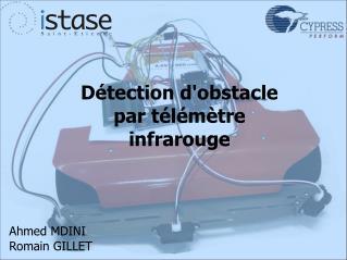 Détection d'obstacle par télémètre infrarouge