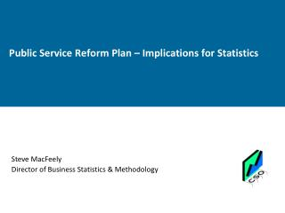Public Service Reform Plan – Implications for Statistics