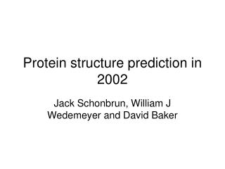 Protein structure prediction in 2002