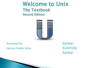 Welcome to Unix  The Textbook  Second  E dition