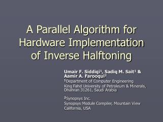 A Parallel Algorithm for Hardware Implementation of Inverse Halftoning