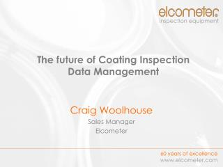 The future of Coating Inspection  Data Management