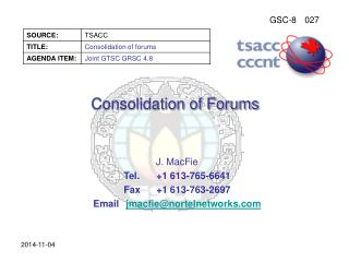 Consolidation of Forums
