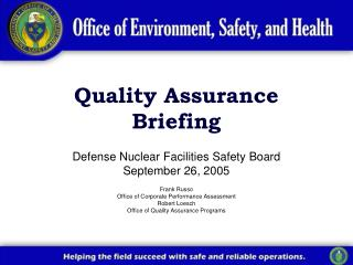 Quality Assurance Briefing