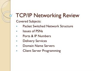 TCP/IP Networking  Review