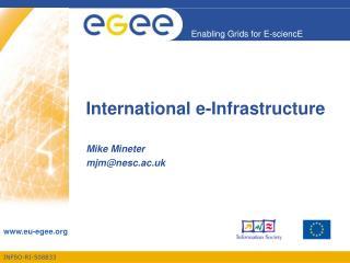 International e-Infrastructure