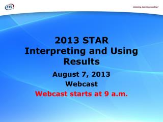 2013 STAR Interpreting and Using Results