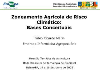 Zoneamento Agr cola de Risco Clim tico: Bases Conceituais