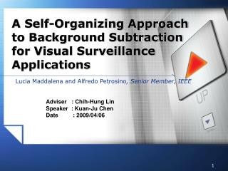 A Self-Organizing Approach to Background Subtraction for Visual Surveillance Applications