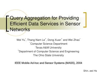 Query Aggregation for Providing Efficient Data Services in Sensor Networks